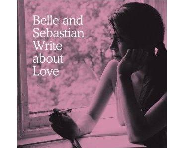 "Belle And Sebastian ""Write About Love"""