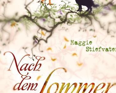 [Rezension] Maggie Stiefvater, Nach dem Sommer