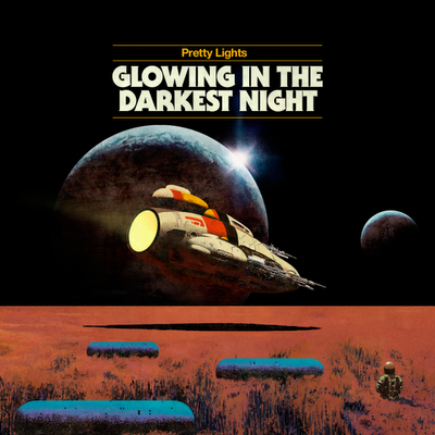 Pretty Lights: Glowing In The Darkest Night [Prettylightsmusic] Wieder mal ne traumhafte EP zum Freedownload!