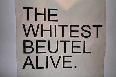 New in: The Whitest Beutel Alive Print Version