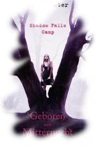 [Rezension] Shadow Falls Camp – Geboren um Mitternacht