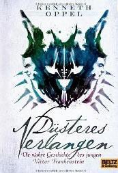 Rezension: Düsteres Verlangen - Die wahre Geschichte des jungen Victor Frankenstein