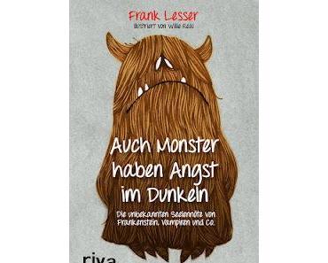 Auch Monster haben Angst im Dunkeln von Frank Lesser