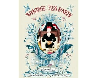 Buch-Tipp: Vintage Tea Party