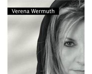 Verena Wermuth – Die verbotene Frau