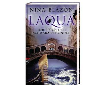 {Rezension} Laqua - Der Fluch der schwarzen Gondel von Nina Blazon