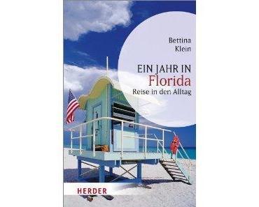 Ein Jahr in Florida von Bettina Klein/Rezension