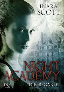 [Rezension] Inara Scott - Night Academy 01: Die Begabte