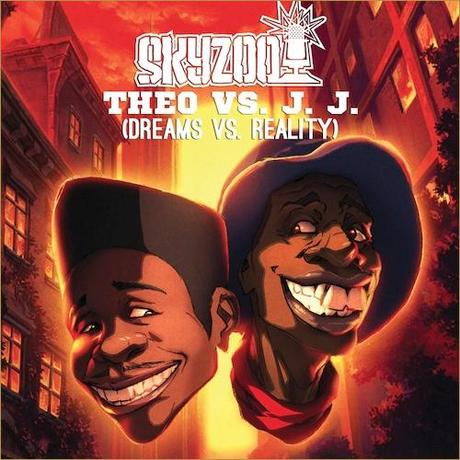 Skyzoo – Theo Vs. J.J. (Dreams Vs. Reality) (Mixtape)