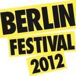 Das Berlin Festival – Warum man auch 2012 hingehen sollte