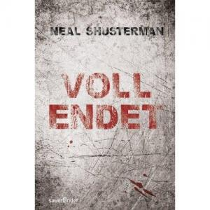 "Rezension ""Vollendet"" von Neal Shusterman"