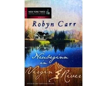 [Buchvorstellung] Virgin River Reihe von Robyn Carr