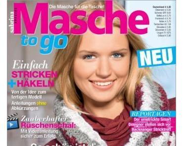 NEU: Masche to go mit kleinem Einblick ins Heft und weitere Neuerscheinungen