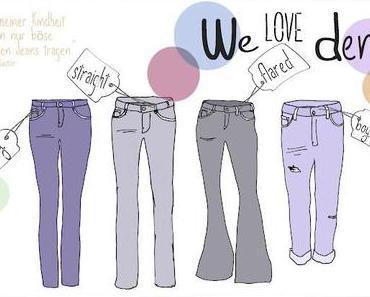 We Love Denim - die perfekte Jeans!
