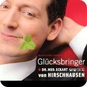 Glücksbringer von Dr. med. Eckart von Hirschhausen