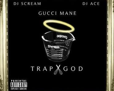 Gucci Mane – Trap God [Mixtape x Download]