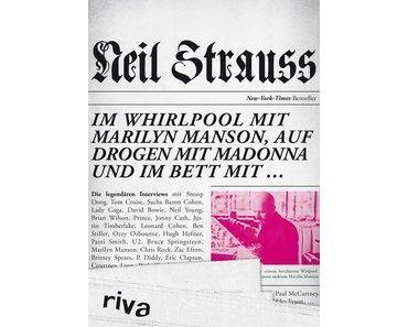 Im Whirlpool mit Marylin Manson....von Neil Strauss/Rezension