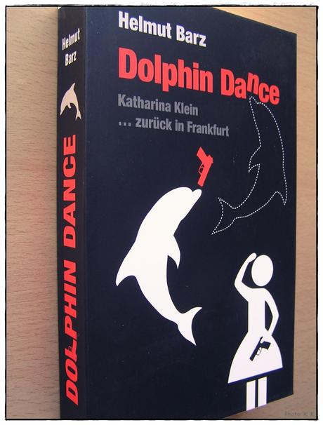 [Rezension] Dolphin Dance (Helmut Barz)