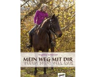 [Rezension] Mein Weg mit Dir von Angelika Schweizer