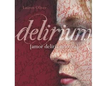 Rezension: Delirium von Lauren Oliver