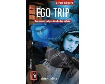 """""""Ego-Trip: Computerrallye durch das Leben""""…"""