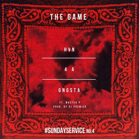 The Game feat. Master P & DJ Premier – HVN4aGngsta [Audio x Stream x Download]