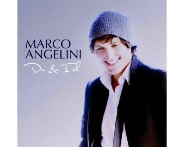 """Marco Angelini mit """"Du & Ich"""" auf Schlager-Pop"""