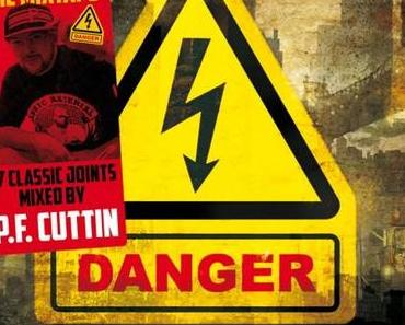 DJ P.F. Cuttin – Danger: Classic N.Y. HipHop Anthems [Mix + Stream]