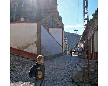 Real de Catorce – Geisterstadt in den Bergen Teil 2
