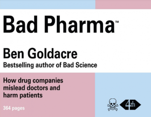 Neues Buch «Bad Pharma» von Ben Goldacre – Empfehlenswert [akt.]