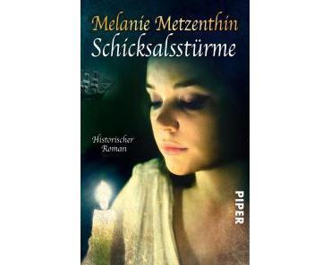 Rezension – Melanie Metzenthin: Schicksalsstürme