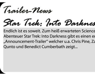 Erster Trailer zu Star Trek: Into Darkness