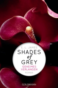 [Rezension] Shades of Grey: Geheimes Verlangen von E. L. James