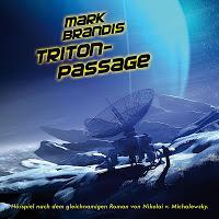 Neu im Januar: Mark Brandis 23 - Triton-Passage (Folgenreich)