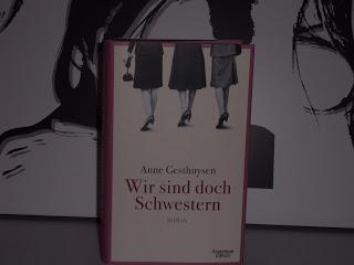Rezension: Wir sind doch Schwestern von Anne Gesthuysen