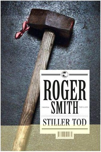 Roger Smith: Stiller Tod (Cover)