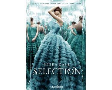 [Neuerscheinung] The Selection – Kiera Cass im Sauerländer Verlag 01/13