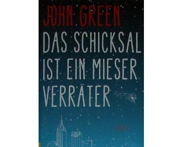 Das Schicksal ist ein mieser Verräter - John Green