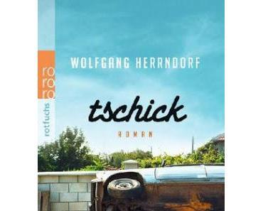 [Quick Rezi] Tschick von Wolfgang Herrndorf