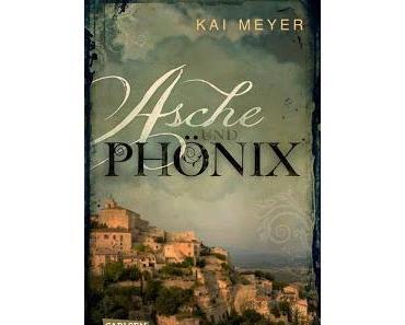 Gelesen: Asche und Phönix von Kai Meyer