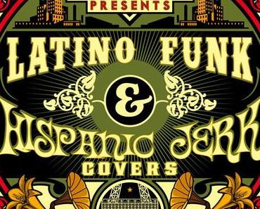 Paris DJs Soundsystem presents Latino Funk & Hispanic Jerk Covers (free podcast)