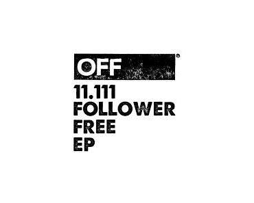 Freies Release von Off Recordings, 11.111 Follower Free EP Incl. Tiger Stripes, Niconé, Miguel Puente, Mat.Joe
