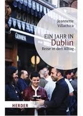 Ein Jahr in Dublin von Jeannette Villachica/Rezension