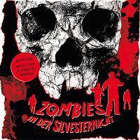 Rezension: Zombies in der Silvesternacht (Hoerspielprojekt)