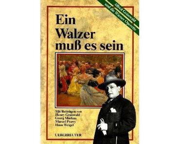 Alfred Grünwald ♫ Vom Gassenhauer zum Evergreen