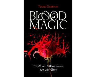 [Rezension] Blood Magic – Weiß wie Mondlicht, rot wie Blut von Tessa Gratton