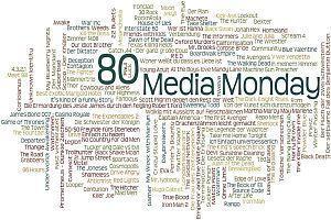 Media Monday #80, #81 und #82