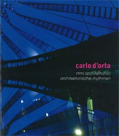 Ausstellung in Stuttgart: Carlo D'Orta – Ritmi architettonici