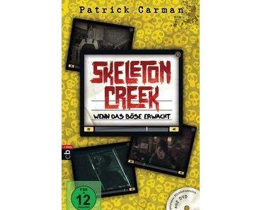 [Rezension] Patrick Carman, Skeleton Creek - Wenn das Böse erwacht