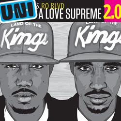 U-N-I feat. Ro Blvd - A Love Supreme 2.0 (The Vinyl Edition)  [Jakarta Records] - I  Love Indiewagemut.